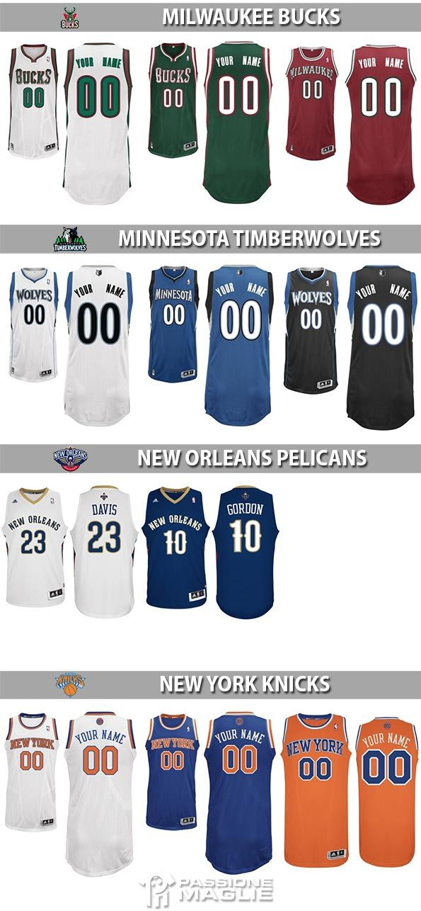 Maglie NBA Bucks, Timberwolves, Pelicans, Knicks