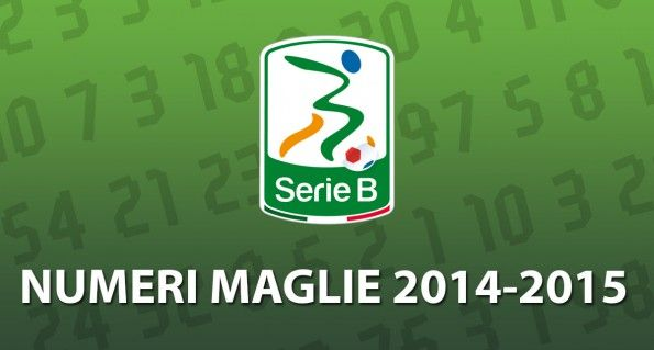 Numeri maglie Serie B 2014-2015