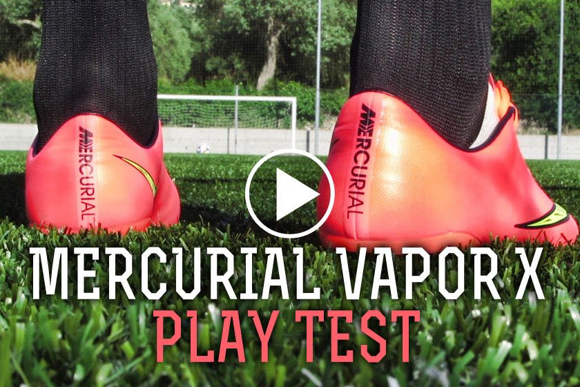 Play Test Mercurial Vapor X