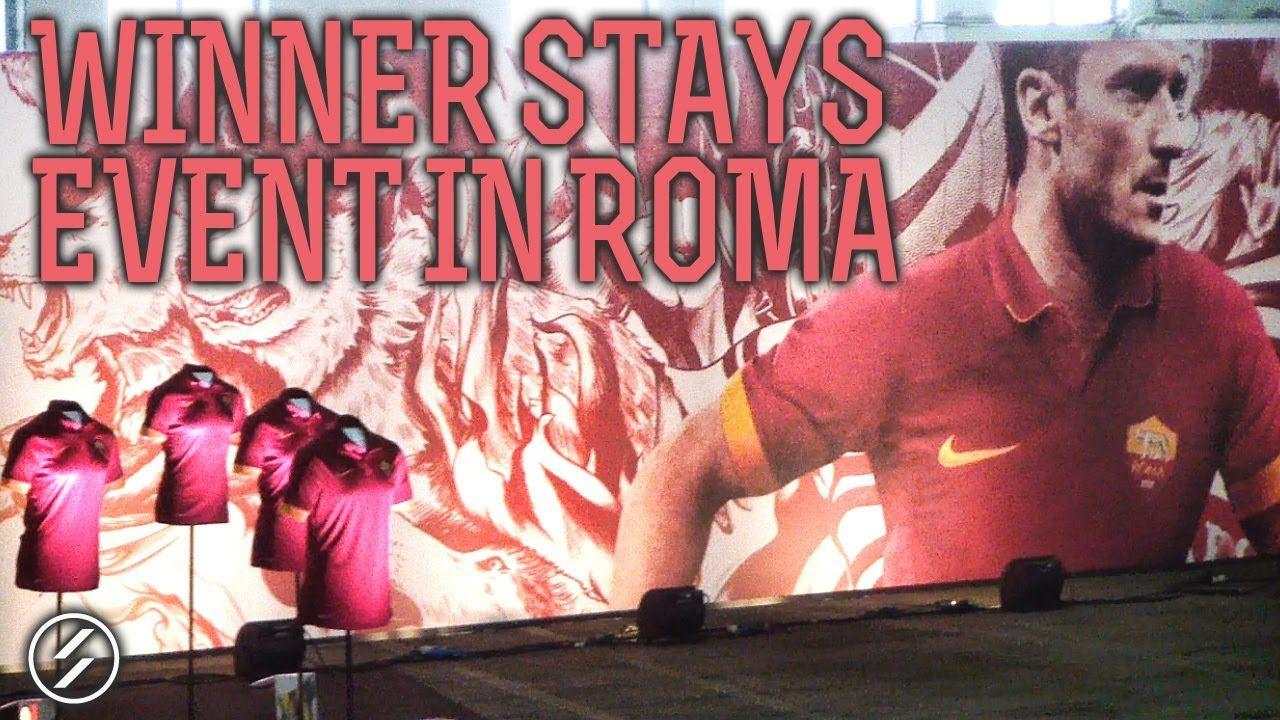 Winner Stays a Roma, maggio 2014